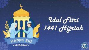 30 Kumpulan Ucapan Selamat Idul Fitri 2020 Berbahasa Indonesia & Inggris, Cocok untuk Status Medsos